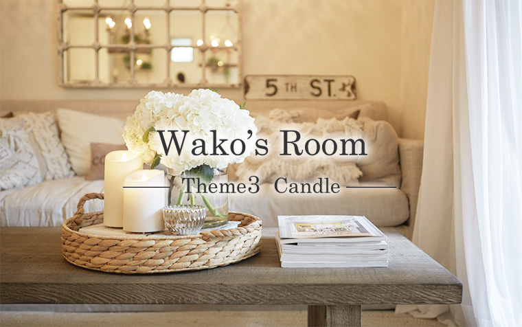 Wako's Room Theme3  Candle